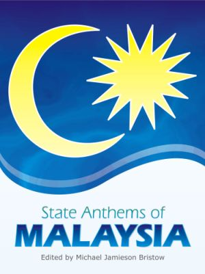 State Anthems of Malaysia